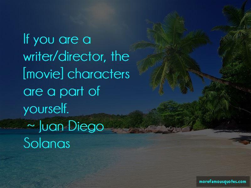 Juan Diego Solanas Quotes Pictures 2
