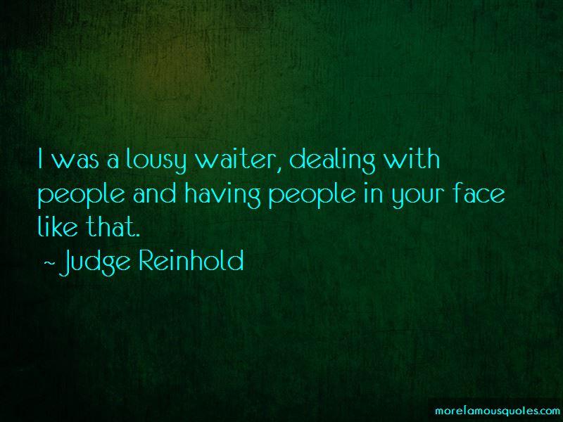 Judge Reinhold Quotes Pictures 3