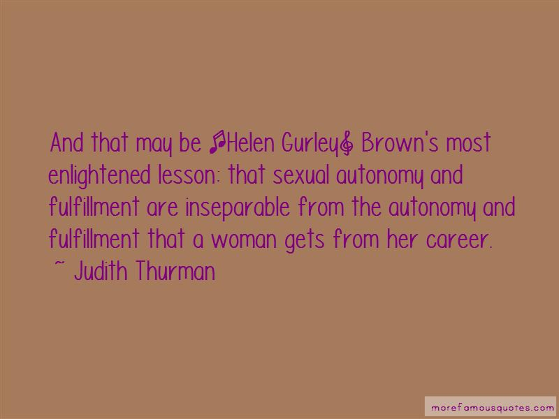 Judith Thurman Quotes