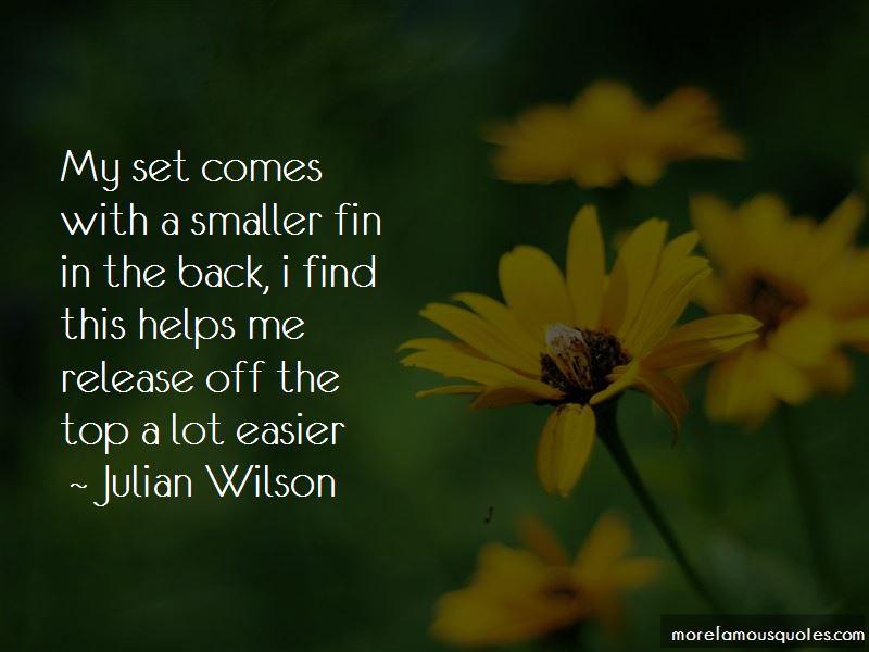 Julian Wilson Quotes