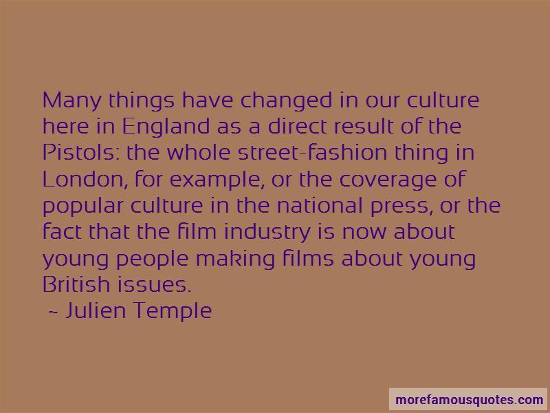 Julien Temple Quotes Pictures 4