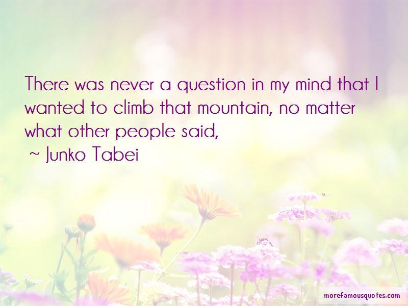 Junko Tabei Quotes Pictures 2