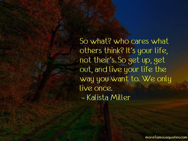Kalista Miller Quotes