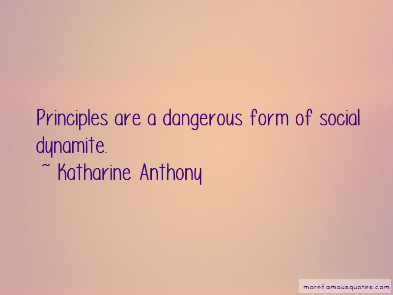 Katharine Anthony Quotes Pictures 3
