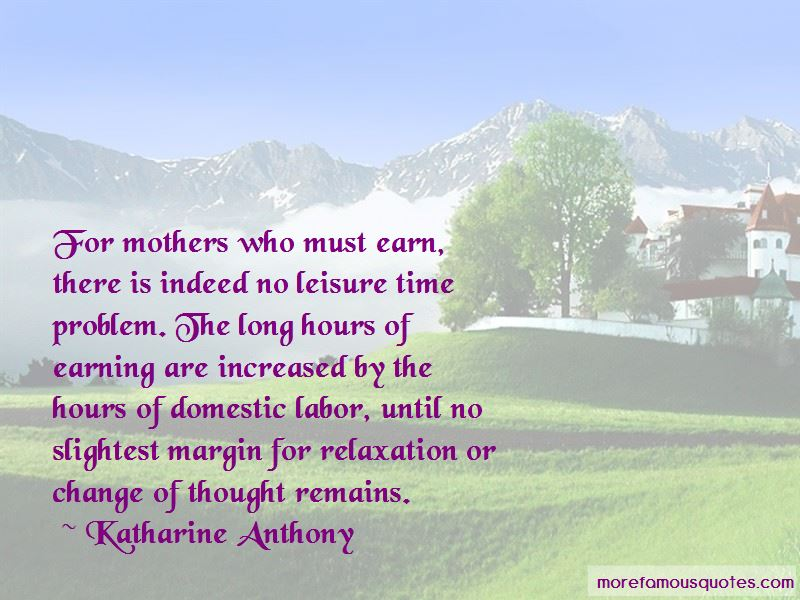 Katharine Anthony Quotes Pictures 4