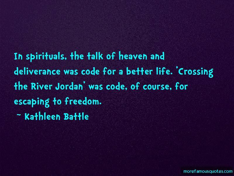Kathleen Battle Quotes
