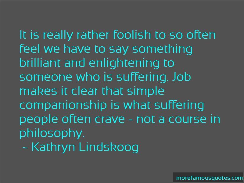Kathryn Lindskoog Quotes Pictures 3