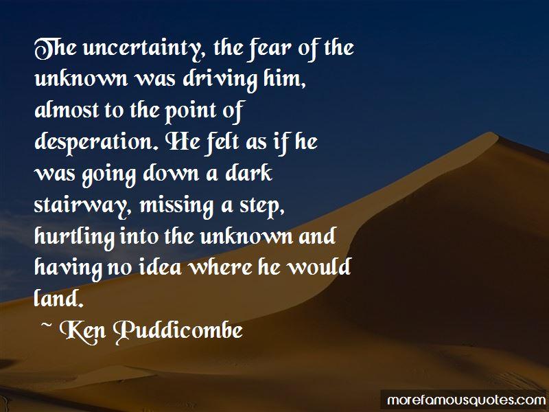 Ken Puddicombe Quotes