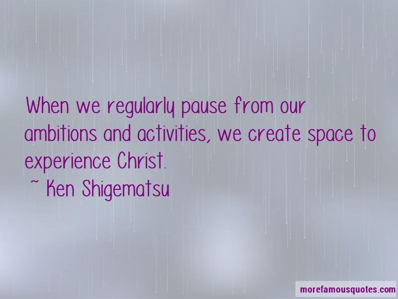 Ken Shigematsu Quotes Pictures 4