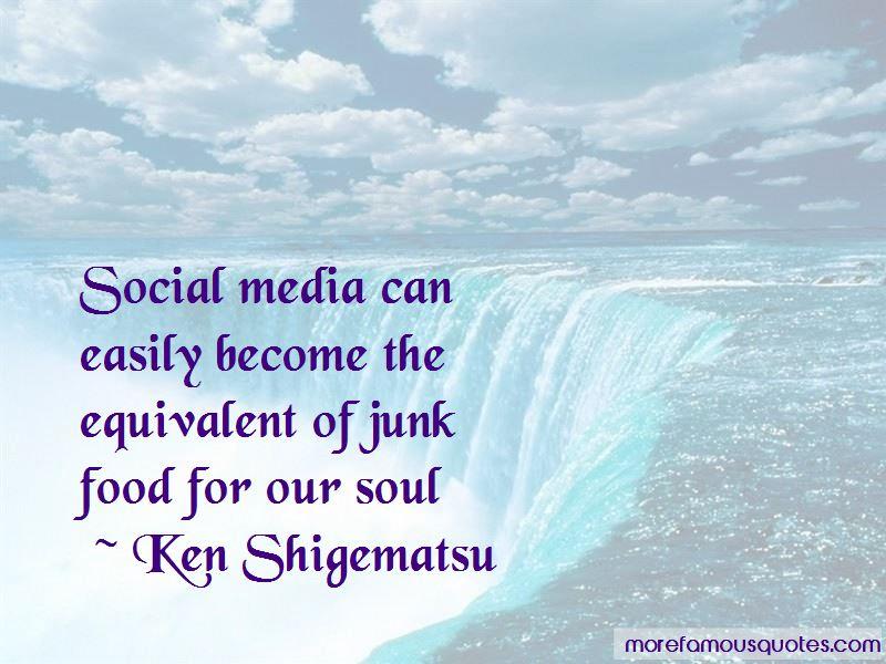 Ken Shigematsu Quotes
