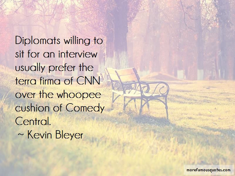 Kevin Bleyer Quotes