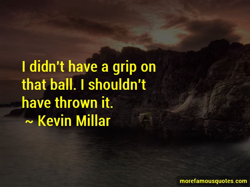 Kevin Millar Quotes Pictures 2
