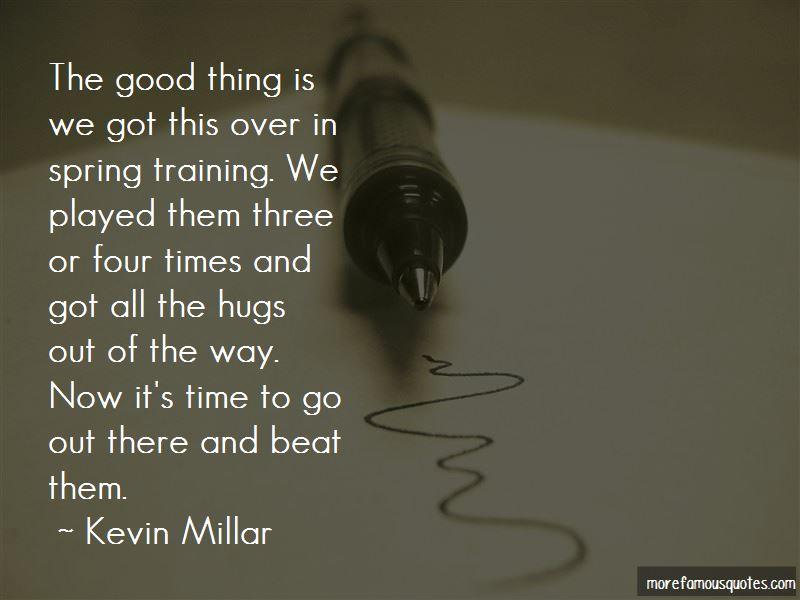 Kevin Millar Quotes
