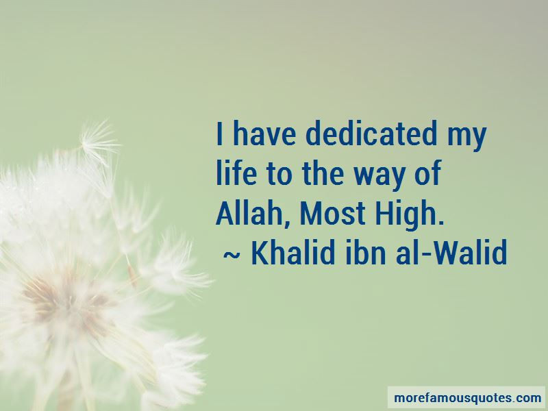 Khalid Ibn Al-Walid Quotes Pictures 3