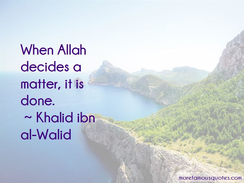 Khalid Ibn Al-Walid Quotes Pictures 4