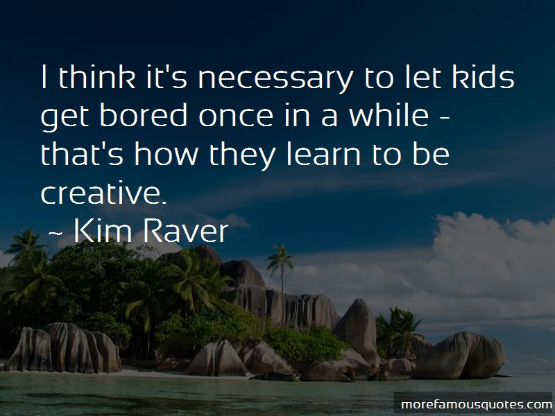 Kim Raver Quotes Pictures 3