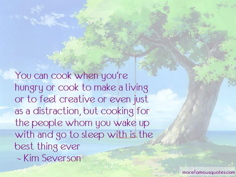 Kim Severson Quotes