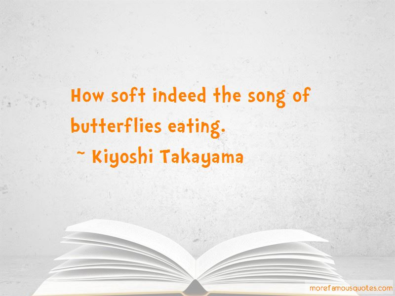 Kiyoshi Takayama Quotes