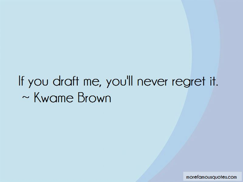 Kwame Brown Quotes Pictures 2