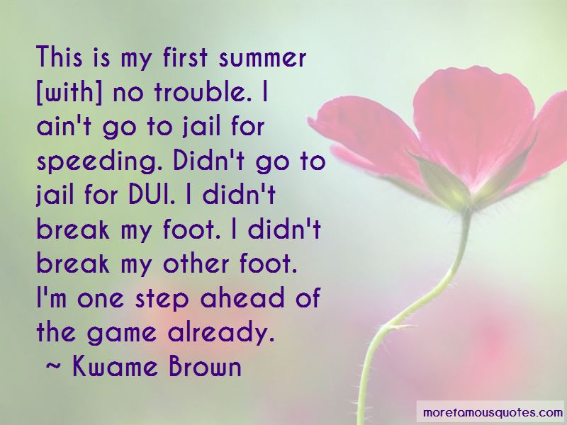 Kwame Brown Quotes