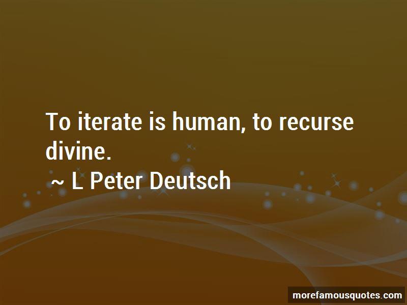 L Peter Deutsch Quotes Pictures 2