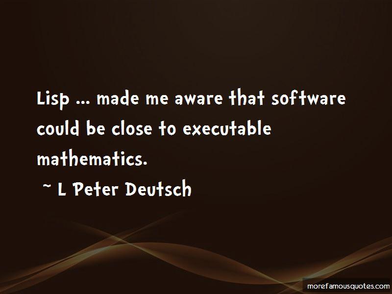 L Peter Deutsch Quotes