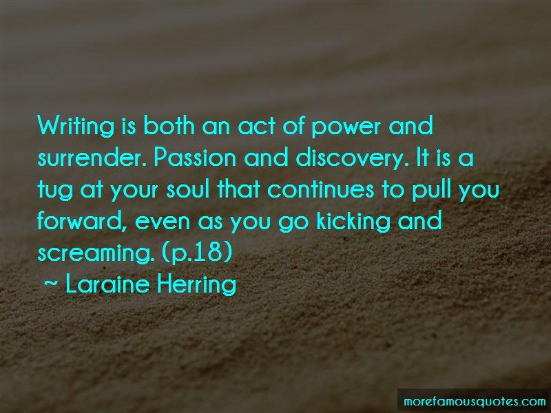 Laraine Herring Quotes