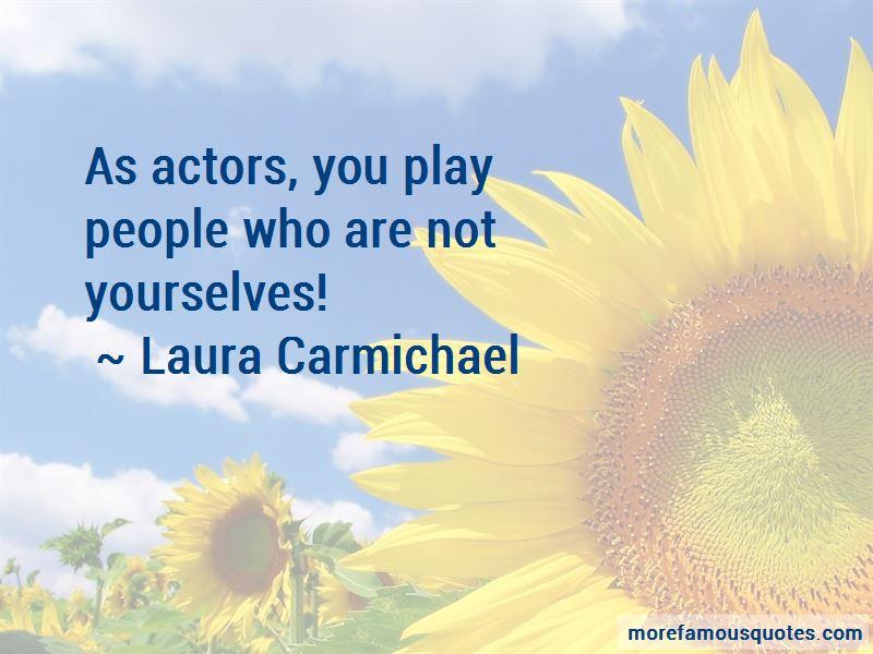 Laura Carmichael Quotes Pictures 3