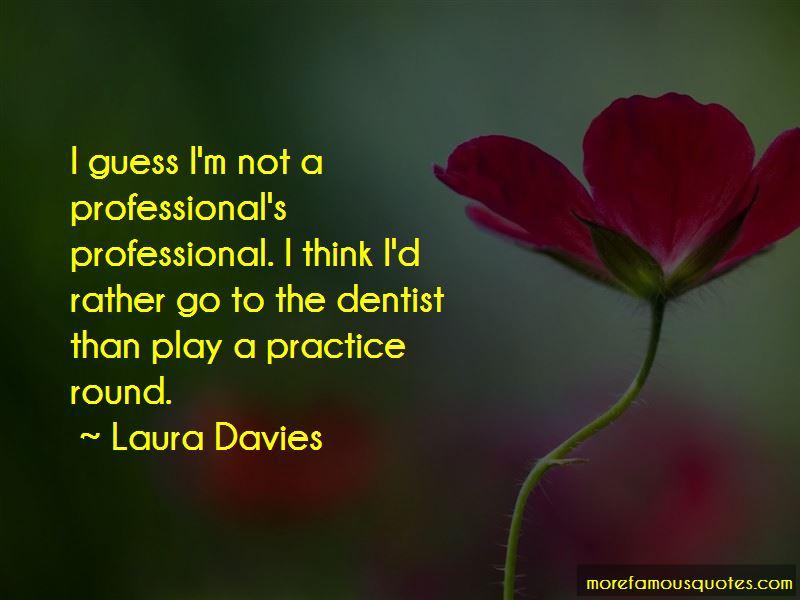 Laura Davies Quotes