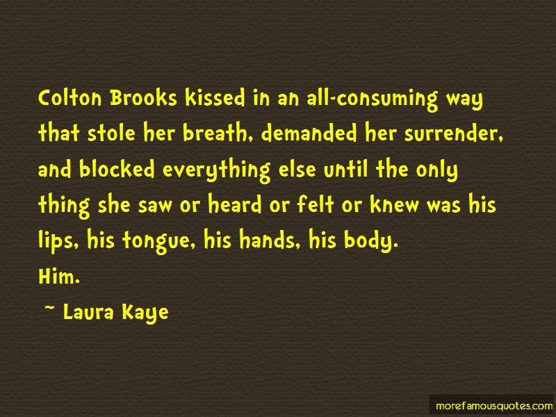 Laura Kaye Quotes