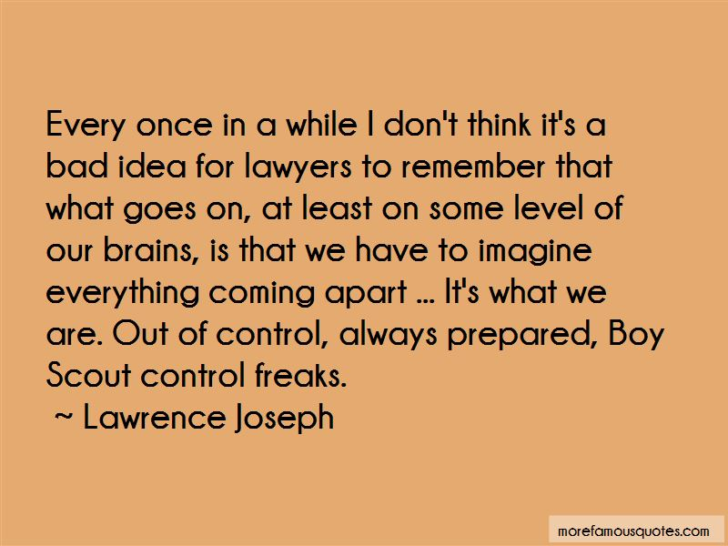 Lawrence Joseph Quotes Pictures 2