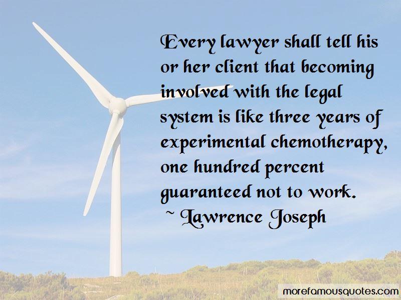 Lawrence Joseph Quotes