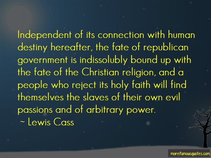 Lewis Cass Quotes Pictures 3