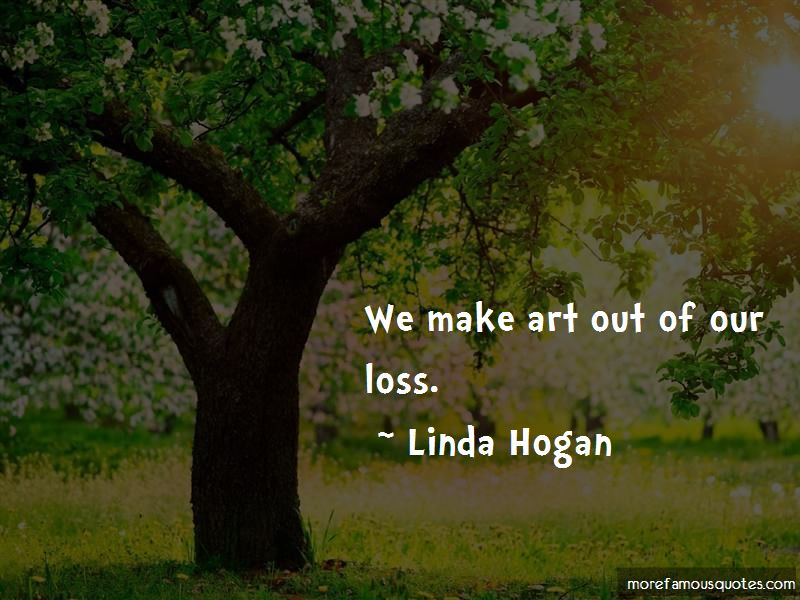 Linda Hogan Quotes Pictures 2