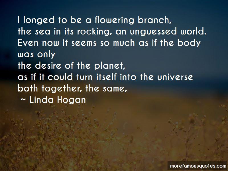 Linda Hogan Quotes