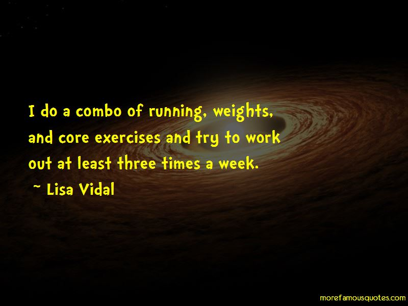 Lisa Vidal Quotes Pictures 2