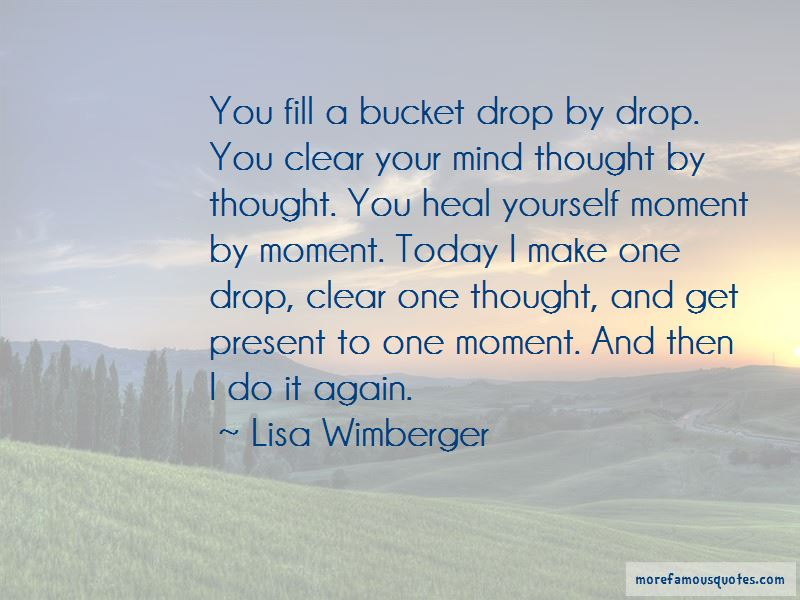 Lisa Wimberger Quotes Pictures 3