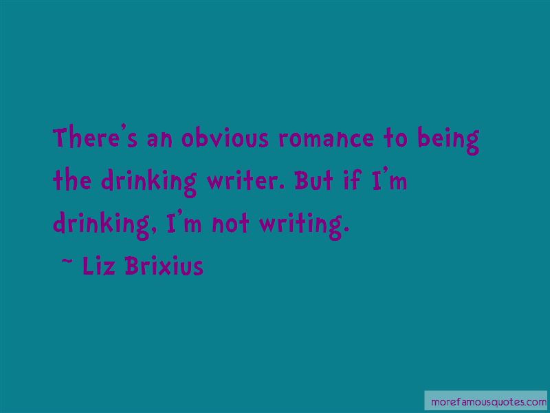 Liz Brixius Quotes