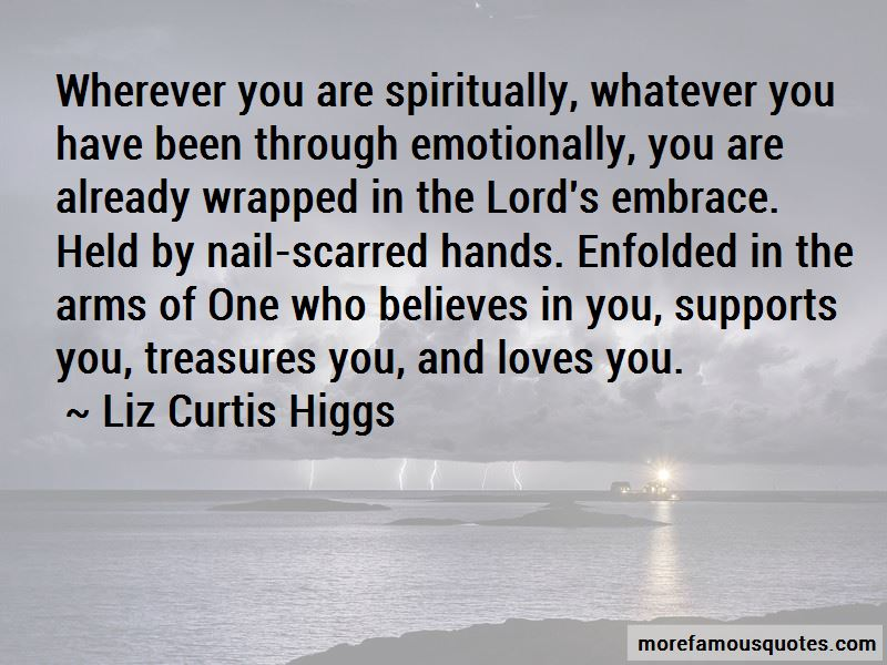 Liz Curtis Higgs Quotes Pictures 4