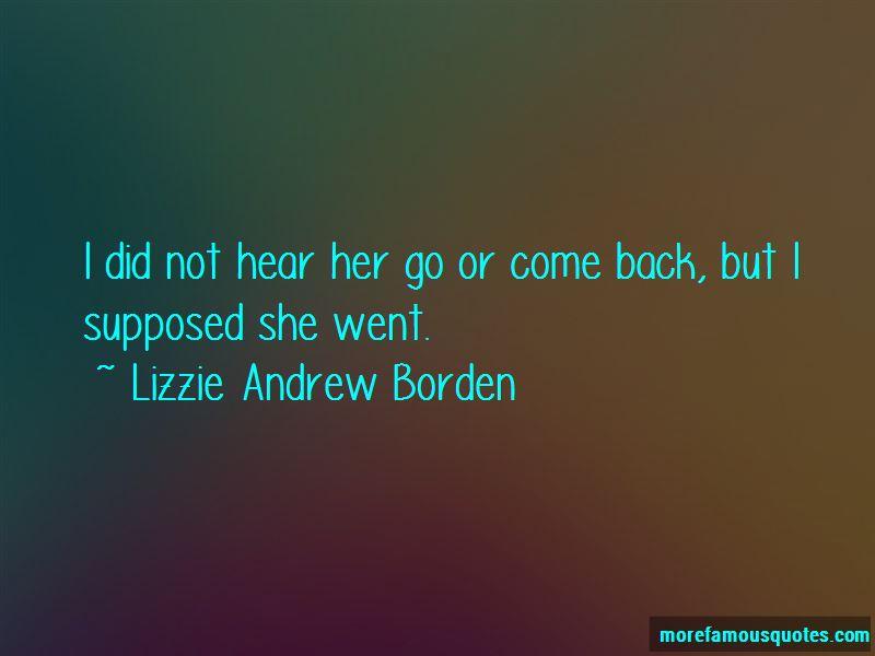 Lizzie Andrew Borden Quotes