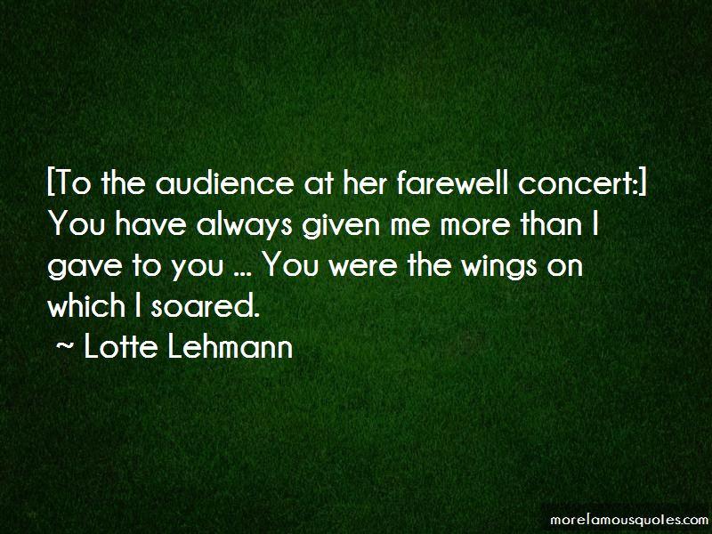 Lotte Lehmann Quotes Pictures 3