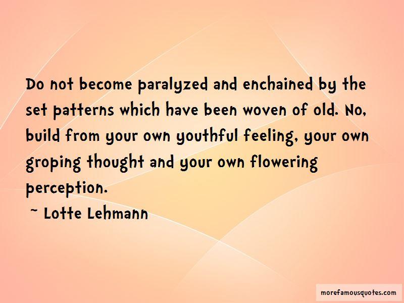 Lotte Lehmann Quotes Pictures 4