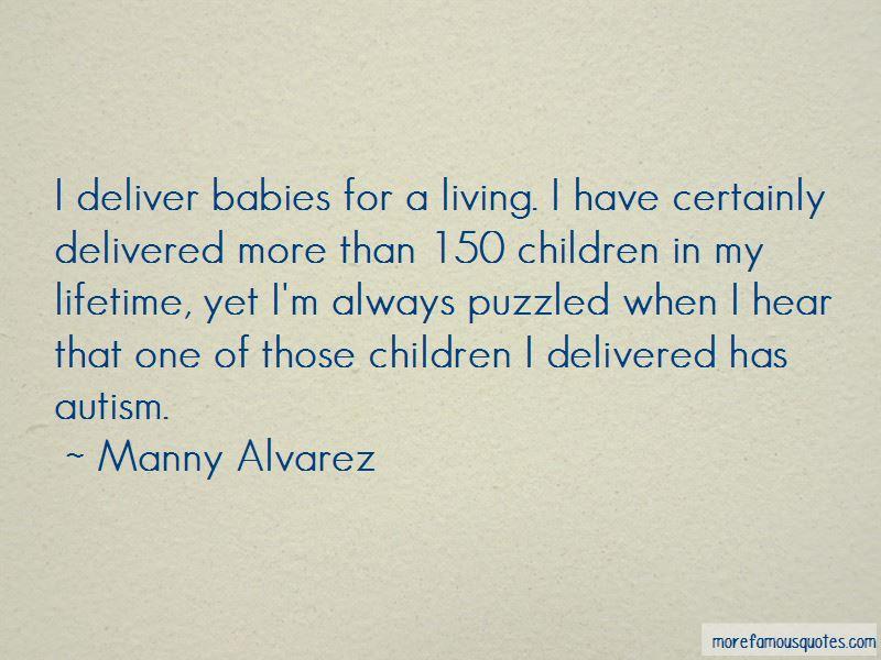 Manny Alvarez Quotes Pictures 2