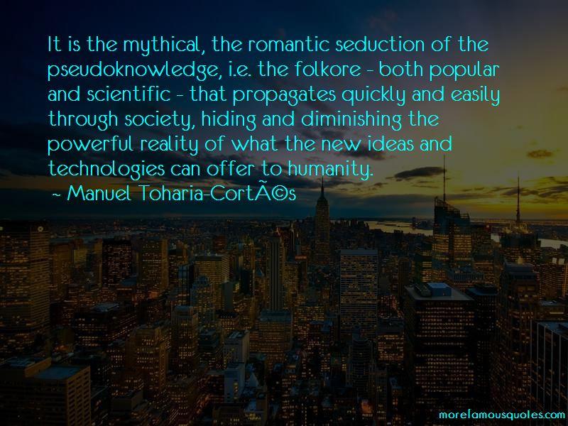 Manuel Toharia-Cortes Quotes