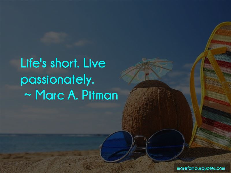 Marc A. Pitman Quotes Pictures 2