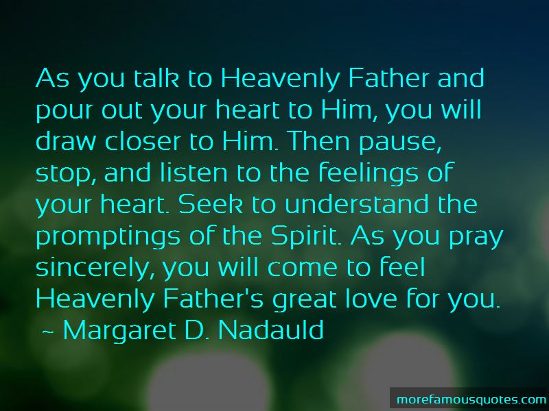 Margaret D. Nadauld Quotes Pictures 3
