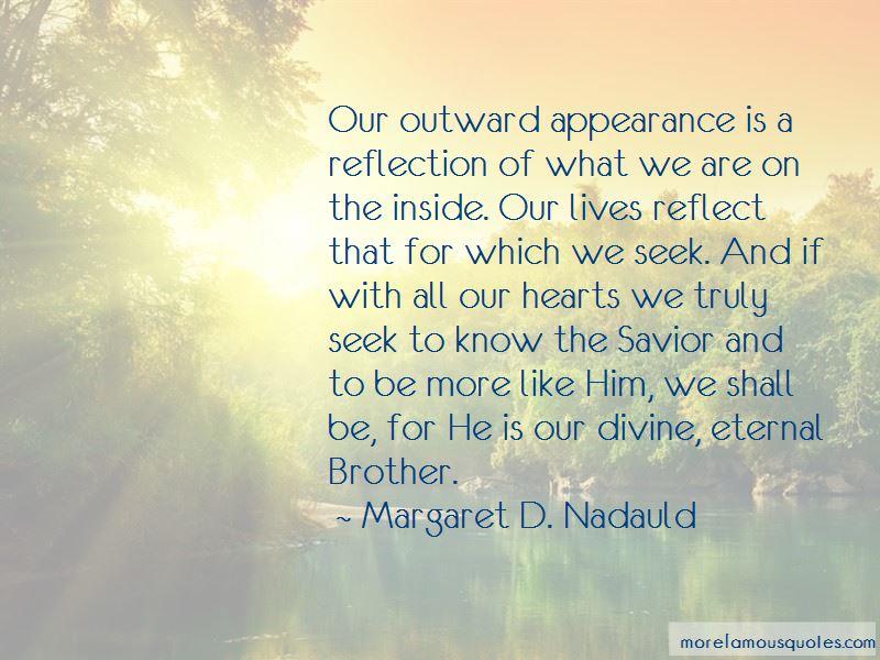 Margaret D. Nadauld Quotes