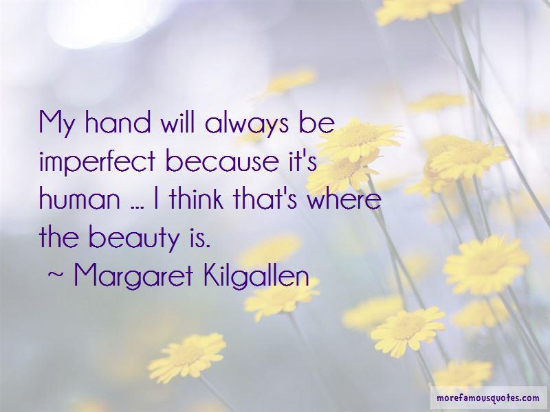 Margaret Kilgallen Quotes Pictures 4