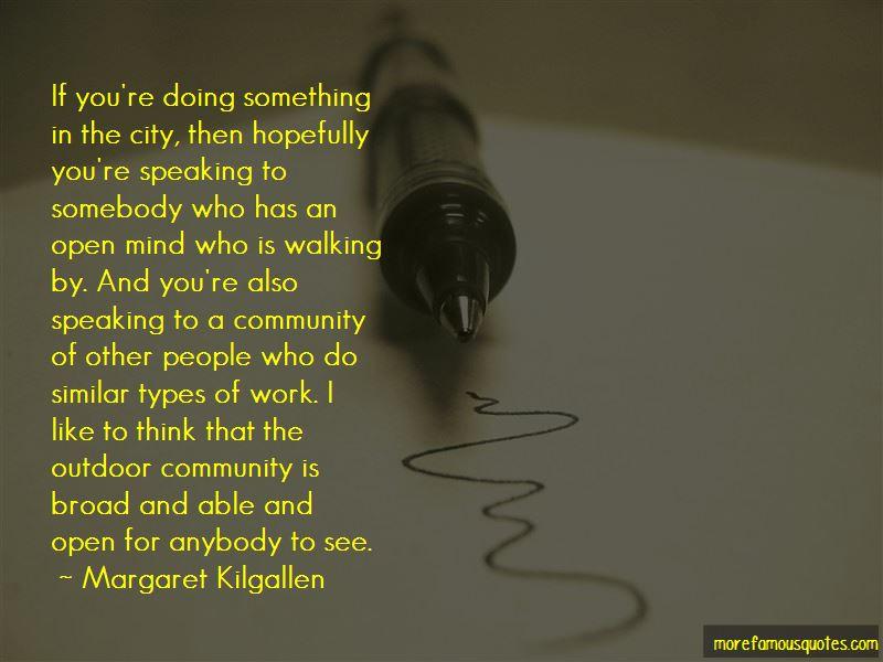Margaret Kilgallen Quotes