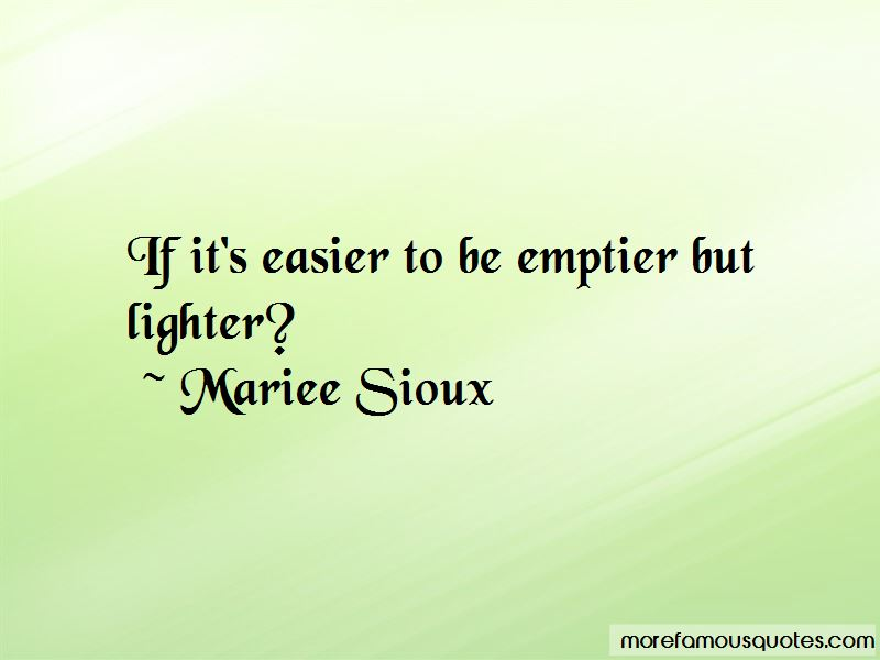 Mariee Sioux Quotes